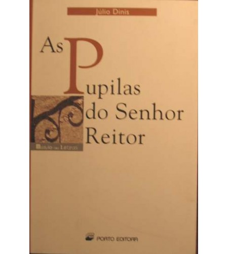 AS PUPILAS DO SENHOR REITOR - JÚLIO DINIS (1007)