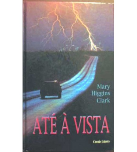 ATE Á VISTA - MARY HIGGINS CLARK (1009)