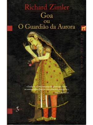 GOA OU O GUARDIAO DA AURORA - RICHARD ZIMLER (1020)