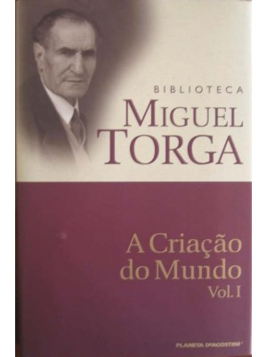 A CRIAÇAO DO MUNDO - VOL.I - MIGUEL TORGA (1034)