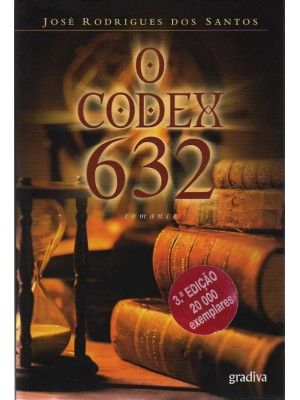 O CODEX 632 - JOSÉ RODRIGUES DOS SANTOS (1038)